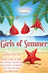Download ebook Girls of Summer: A ChickLit Anthology by Celia Kennedy