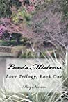 Love's Mistress (Love Trilogy#1