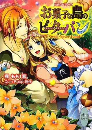 Peter Pan ~ Sweet Never Land ~ Island of candy (Kodansha X Paperback - White Hart) (2012) ISBN: 4062867311 [Japanese Import]