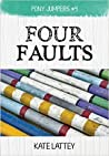 Four Faults (Pony Jumpers, #4)