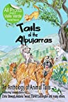 Tails of the Alpujarras: An Anthology of Animal Tails