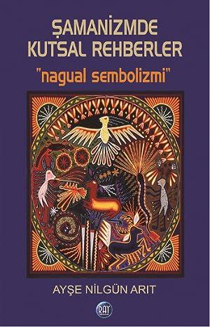 !!> Download ➹ Şamanizmde Kutsal Rehberler ➾ Author Ayşe Nilgün Arıt – Sunkgirls.info