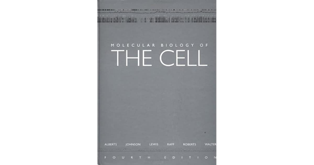 Molecular Biology of the Cell by Bruce Alberts
