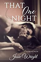That One Night (That One #1)