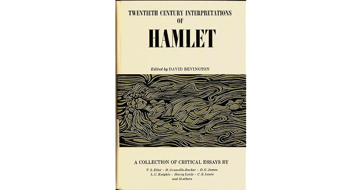 twentieth century interpretations of hamlet a collection of twentieth century interpretations of hamlet a collection of critical essays by david bevington