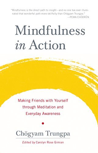 Mindfulness-in-Action-Making-Friends-with-Yourself-through-Meditation-and-Everyday-Awareness