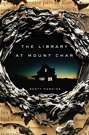 Cover of The Library at Mount Char by Scott Hawkins