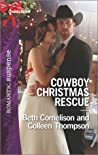 Cowboy Christmas Rescue: Rescuing the Witness / Rescuing the Bride