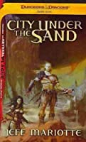 City Under the Sand (Dark Sun, The Abyssal Plague Prelude, Part 3)