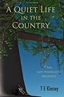 A Quiet Life in the Country (The Lady Hardcastle Mysteries #1)