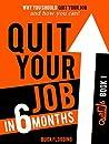 Quit Your Job in ...