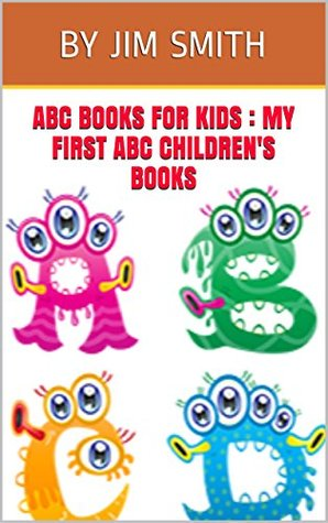 ABC Books For Kids : My First ABC Children's Books