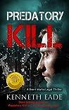 Predatory Kill (Brent Marks Legal Thriller Series #2)