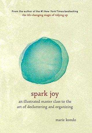 Spark Joy by Marie Kondō