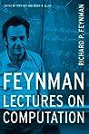 Feynman Lectures On Computation by Richard P. Feynman