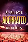 Aberrated (The Tunnel Trilogy, #3)
