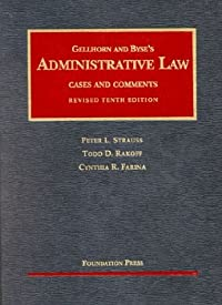 Administrative Law: Cases and Comments (University Casebook)