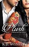 Plush: Book 3 (Plush, #3)