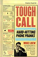 Tough Call: Hard-Hitting Phone Pranks