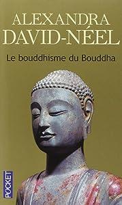 Le Bouddhisme du Bouddha