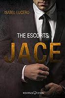 The Escorts - Jace (Escort, #1)