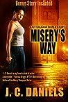 Misery's Way: A Kit Colbana World Story