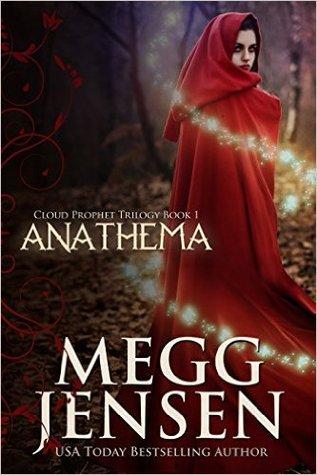 Anathema by Megg Jensen