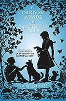 El curioso mundo de Calpurnia Tate (Calpurnia Tate, #2)