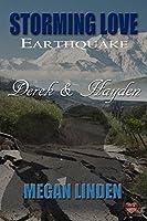 Derek & Hayden (Storming Love Earthquake Book 2)