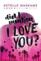 Did I Mention I Love You? (DIMILY, #1)
