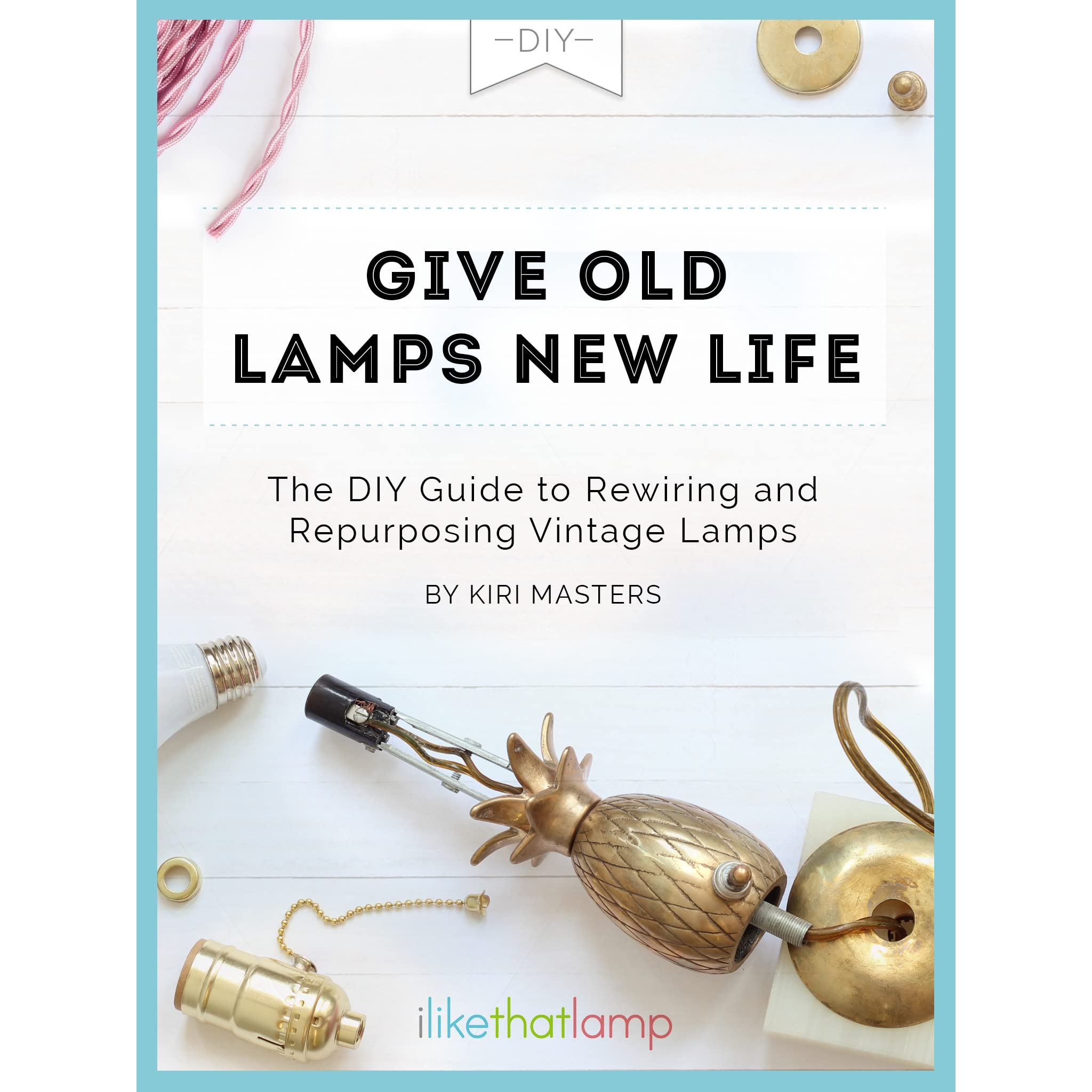 old lamps new life the diy guide to rewiring and repurposing rh goodreads com Lamp Rewiring Supplies rewiring vintage light fixture