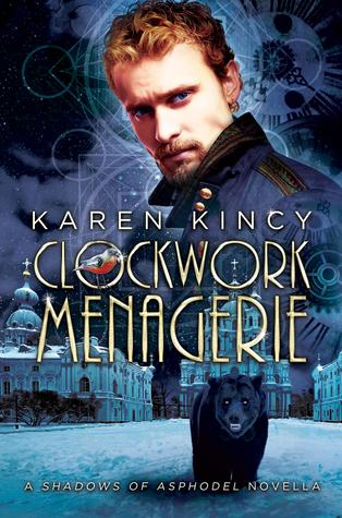 Clockwork Menagerie (Shadows of Asphodel, #2.5)
