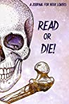 Read or Die!: A Journal for Readers