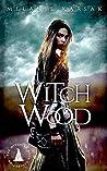 Witch Wood by Melanie Karsak