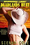 Deadlands Heat (Doomsday Lover Book 1)