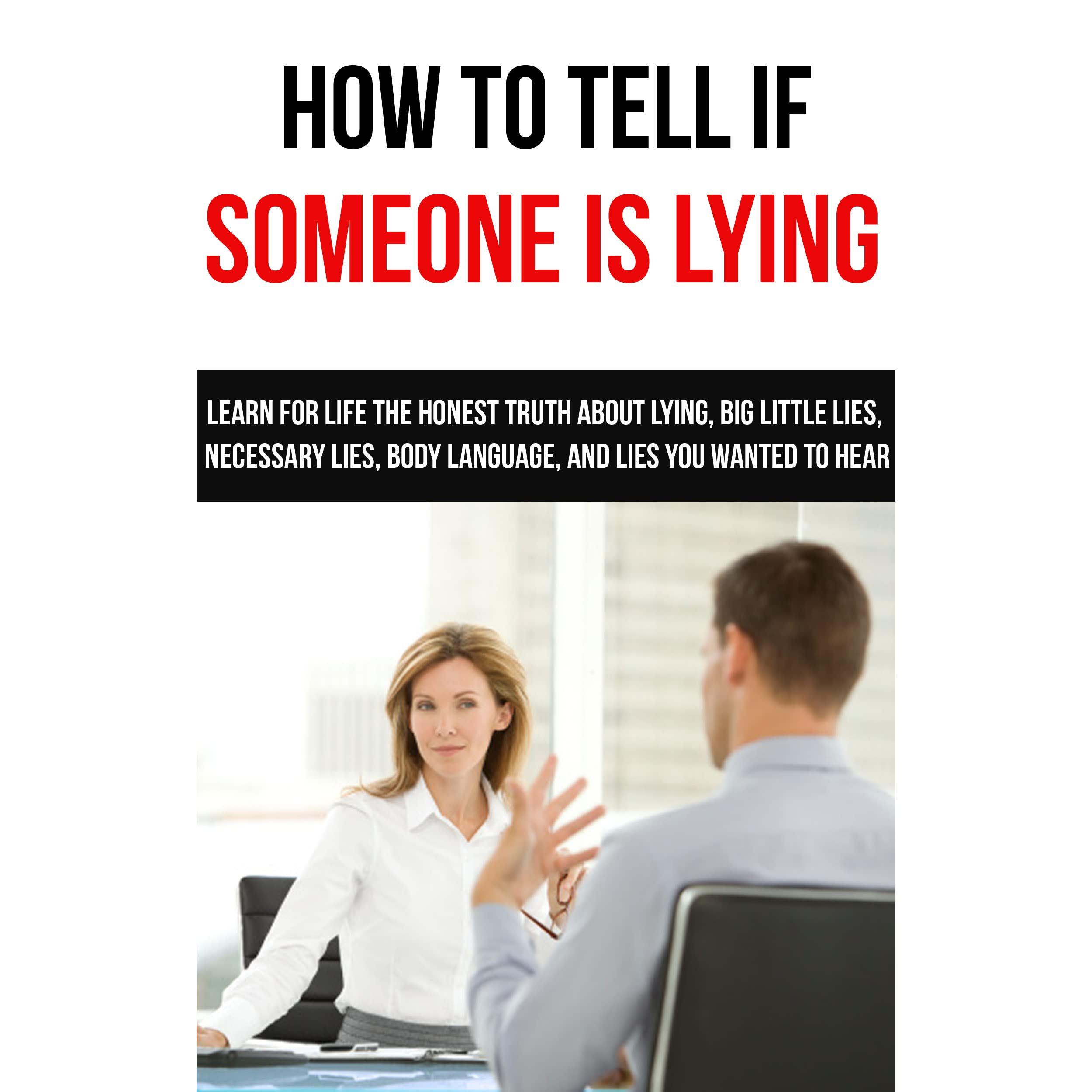 ways to tell if someone is lying body language