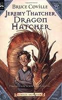 Jeremy Thatcher, Dragon Hatcher