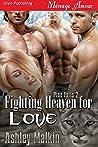 Fighting Heaven for Love (Pine Falls, #2)