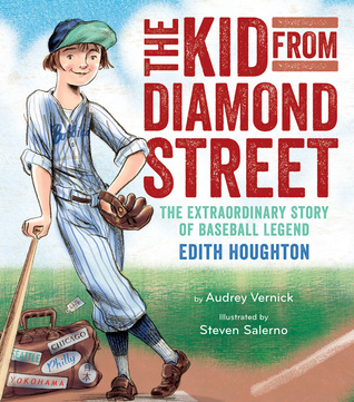 The Kid from Diamond Street: The Extraordinary Story of Baseball Legend Edith Houghton