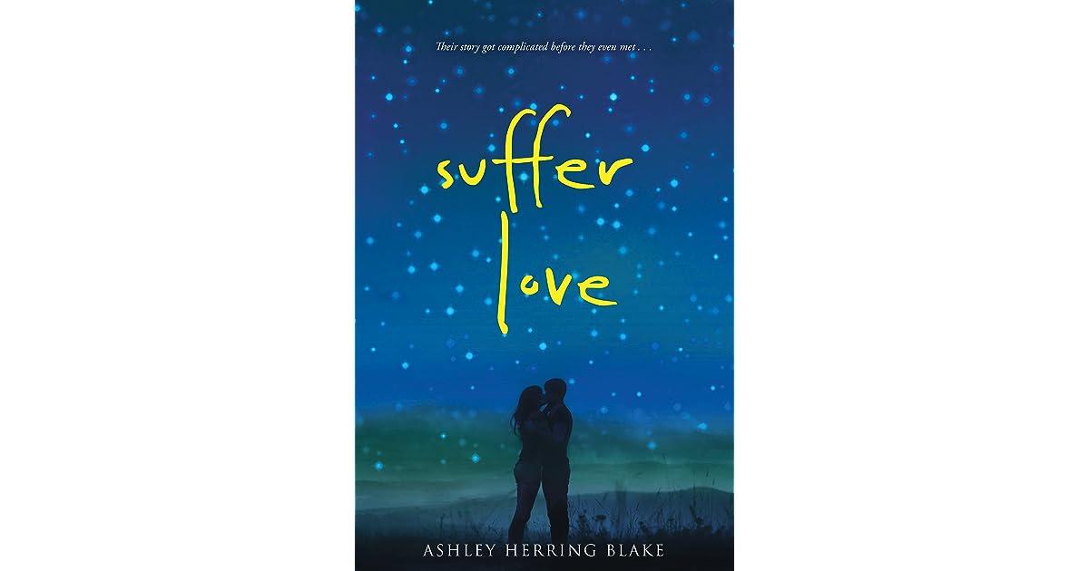 Read Suffer Love By Ashley Herring Blake