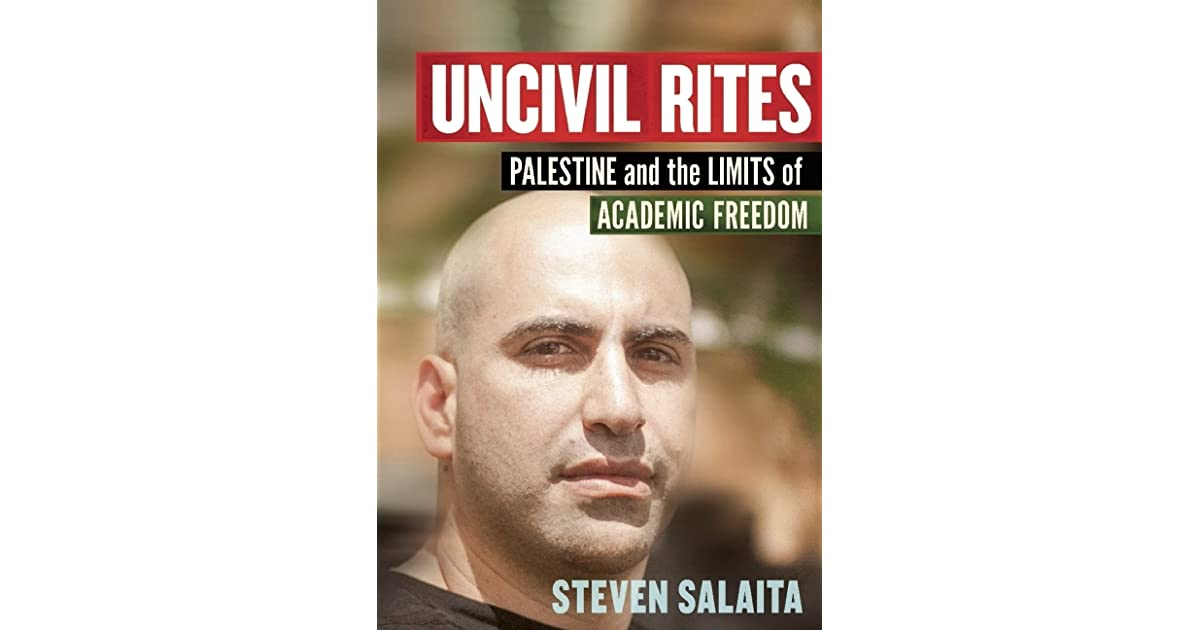 Uncivil Rites Palestine And The Limits Of Academic Freedom By