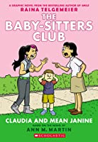 Claudia and Mean Janine (Baby-Sitters Club Graphic Novels, #4)