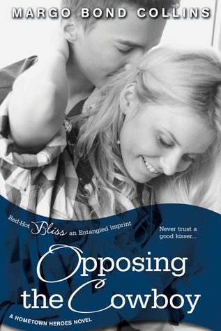 Opposing the Cowboy by Margo Bond Collins