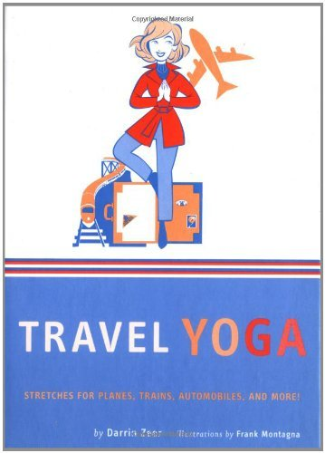 Travel Yoga - Stretches for Planes, Trains, Automobiles, and More!