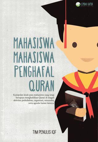 Mahasiswa Mahasiswa Penghafal Quran By Tim Penulis Iqf