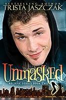 Unmasked (Believe #2)