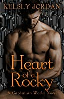 Heart of a Rocky (The Gardinian World Series Book 2)