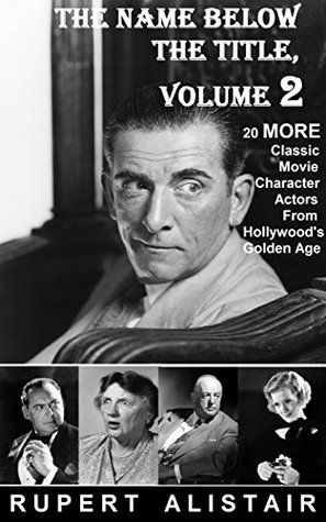 The Name Below The Title, Volume 2: 20 MORE Classic Movie