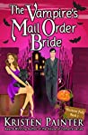 The Vampire's Mail Order Bride (Nocturne Falls, #1)