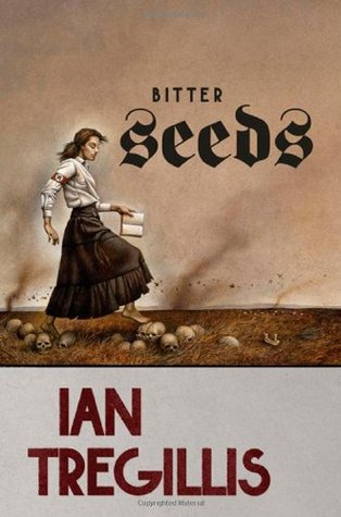 Bitter Seeds (The Milkweed Triptych, #1)